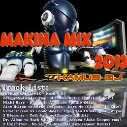 Makina Mix 2013 - Megamix By Kamus Dj (Cover)