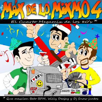 Max de lo Mixmo 4 - Megamix Italo By Beto BPM & Willy Deejay (2014)