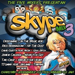 Skype Mix 3 - The 5 Mixers (Megamix & Mix 2010)